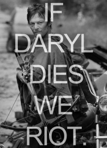 If_Daryl_dies_we_riot